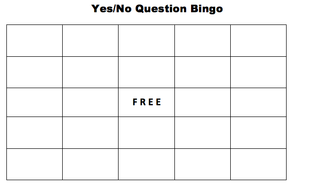 Play Bingo to review yes/no questions