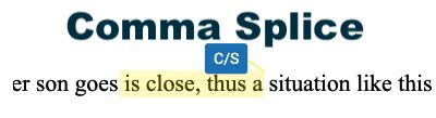 a comma splice (writing error)